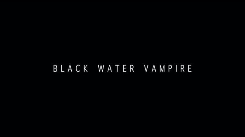 File:The Black Water Vampire-2014-Title.png