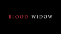 Blood Widow-2014-Title.png