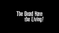 The Dead Hate the Living!-2000-Title.png